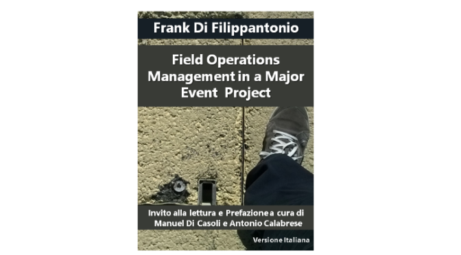 Field Operations Management in a Major Event Project